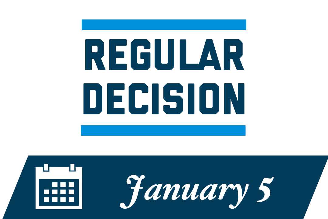 Regular Decision: January 5