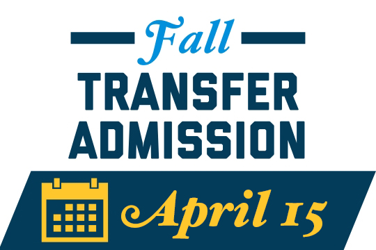 Fall Transfer Deadline: April 15